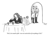 """O.K., her mouth is full—run over and ask her if everything is O.K.!"" - New Yorker Cartoon Giclee Print by Carolita Johnson"