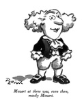Mozart at three was, even then, mostly Mozart. - New Yorker Cartoon Premium Giclee Print by Eldon Dedini