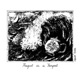 Teapot in a Tempest - New Yorker Cartoon Premium Giclee Print by Huguette Martel