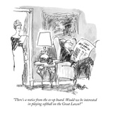 """There's a notice from the co-op board.  Would we be interested in playing…"" - New Yorker Cartoon Premium Giclee Print by Robert Weber"