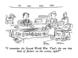 """I remember the Second World War.  That's the one that kind of flickers on…"" - New Yorker Cartoon Premium Giclee Print by Dean Vietor"
