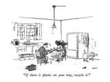 """If there is plastic on your tray, recycle it."" - New Yorker Cartoon Premium Giclee Print by George Booth"
