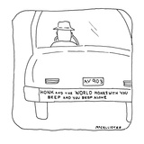 "rear view of a car with a bumper-sticker reading ""Honk and the world honks…"" - New Yorker Cartoon Regular Giclee Print by Richard McCallister"