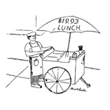 Street food vendor with cart and umbrella which reads, '$19.93 LUNCH.' - New Yorker Cartoon Regular Giclee Print by Stuart Leeds
