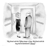 """My friend with the Tiffany lamps is Cora. My friend with the long-haired …"" - New Yorker Cartoon Premium Giclee Print by Victoria Roberts"