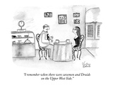 """I remember when there were cavemen and Druids on the Upper West Side."" - New Yorker Cartoon Premium Giclee Print by Victoria Roberts"