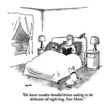 """She leaves wooden-handled knives soaking in the dishwater all night long.…"" - New Yorker Cartoon Premium Giclee Print by George Booth"