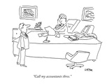 """Call my accountants three."" - New Yorker Cartoon Premium Giclee Print by Dean Vietor"