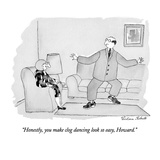 """Honestly, you make clog dancing look so easy, Howard."" - New Yorker Cartoon Premium Giclee Print by Victoria Roberts"