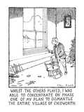 Whilst The Others Played, I Was Able To Concentrate On Phase One Of My Pla… - New Yorker Cartoon Premium Giclee Print by Glen Baxter