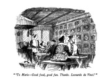 """ 'To Mario—Good food, good fun.  Thanks.  Leonardo da Vinci.' "" - New Yorker Cartoon Premium Giclee Print by Robert Weber"