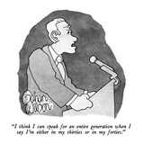"""I think I can speak for an entire generation when I say I'm either in my …"" - New Yorker Cartoon Premium Giclee Print by Gahan Wilson"