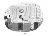 """I'll stay."" - New Yorker Cartoon Premium Giclee Print by Danny Shanahan"