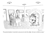 """I'm you from the future. I came back to warn you not to order the scallop…"" - New Yorker Cartoon Premium Giclee Print by Zachary Kanin"