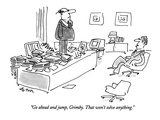 """Go ahead and jump, Grimby. That won't solve anything."" - New Yorker Cartoon Premium Giclee Print by Dean Vietor"