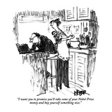 """I want you to promise you'll take some of your Nobel Prize money and buy …"" - New Yorker Cartoon Premium Giclee Print by Robert Weber"