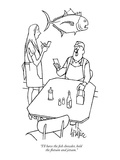 """I'll have the fish chowder, hold the flotsam and jetsam."" - New Yorker Cartoon Premium Giclee Print by George Price"