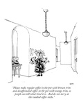"""Please make regular coffee in the pot with brown trim and decaffeinated c…"" - New Yorker Cartoon Premium Giclee Print by George Booth"