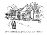 """It's more than I can afford and less than I desire."" - New Yorker Cartoon Premium Giclee Print by Joseph Farris"