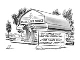 Sign outside State Line Diner reads, 'Last Chance to Get New York Cheeseca… - New Yorker Cartoon Premium Giclee Print by Ed Fisher