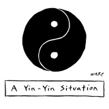 A Yin - Yin Situation - New Yorker Cartoon Premium Giclee Print by Kim Warp
