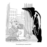 """You startled me for a moment there!"" - New Yorker Cartoon Premium Giclee Print by Gahan Wilson"