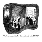 """""""That's my new au pair, Mr. Cochran, formerly with A. T. & T."""" - New Yorker Cartoon Giclee Print by Robert Weber"""