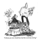 """I told you you never should have had that sensitivity training."" - New Yorker Cartoon Premium Giclee Print by Robert Weber"