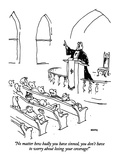 """No matter how badly you have sinned, you don't have to worry about losing…"" - New Yorker Cartoon Premium Giclee Print by George Booth"