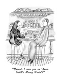 """Haven't I seen you on 'Adam Smith's Money World'"" - New Yorker Cartoon Premium Giclee Print by Victoria Roberts"