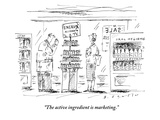 """The active ingredient is marketing."" - New Yorker Cartoon Premium Giclee Print by Barbara Smaller"