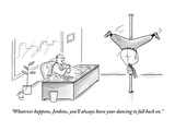 """Whatever happens, Jenkins, you'll always have your dancing to fall back on."" - New Yorker Cartoon Premium Giclee Print by Bob Eckstein"