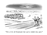 """One of the old Greyhounds that used to inhabit these parts."" - New Yorker Cartoon Premium Giclee Print by Ed Fisher"