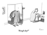 """Rough day"" - New Yorker Cartoon Premium Giclee Print by Zachary Kanin"