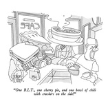 """One B.L.T., one cherry pie, and one bowl of chili with crackers on the si…"" - New Yorker Cartoon Premium Giclee Print by Gahan Wilson"