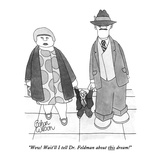"""Wow!  Wait'll I tell Dr. Feldman about this dream!"" - New Yorker Cartoon Premium Giclee Print by Gahan Wilson"
