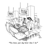"""You know your dog better than I do."" - New Yorker Cartoon Premium Giclee Print by George Booth"