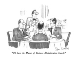 """I'll have the Master of Business Administration Lunch."" - New Yorker Cartoon Premium Giclee Print by Dana Fradon"