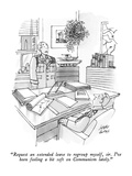 """Request an extended leave to regroup myself, sir.  I've been feeling a bi…"" - New Yorker Cartoon Premium Giclee Print by Joseph Farris"