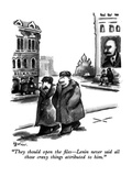"""They should open the files—Lenin never said all those crazy things attrib… Premium Giclee Print by Eldon Dedini"
