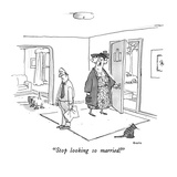 """Stop looking so married!"" - New Yorker Cartoon Premium Giclee Print by George Booth"