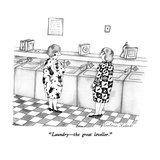 """Laundry—the great leveller."" - New Yorker Cartoon Premium Giclee Print by Victoria Roberts"