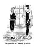 """""""I'm off the leash, but I'm keeping my collar on."""" - New Yorker Cartoon Premium Giclee Print by Victoria Roberts"""