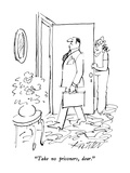 """Take no prisoners, dear."" - New Yorker Cartoon Premium Giclee Print by Mischa Richter"