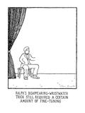 Ralph's Disappearing-Wristwatch Trick Still Required A Certain Amount Of F… - New Yorker Cartoon Premium Giclee Print by Glen Baxter