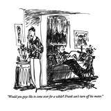 """Would you guys like to come over for a while  Frank can't turn off his m…"" - New Yorker Cartoon Premium Giclee Print by Robert Weber"