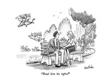 """Read him his rights!"" - New Yorker Cartoon Premium Giclee Print by Dana Fradon"