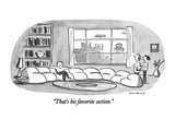 &quot;That&#39;s his favorite section.&quot; - New Yorker Cartoon Premium Giclee Print by Liza Donnelly