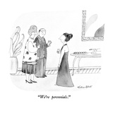 """We're perennials."" - New Yorker Cartoon Premium Giclee Print by Victoria Roberts"