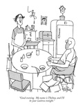 """""""Good evening.  My name is Thelma, and I'll be your waitress tonight."""" - New Yorker Cartoon Premium Giclee Print by George Price"""